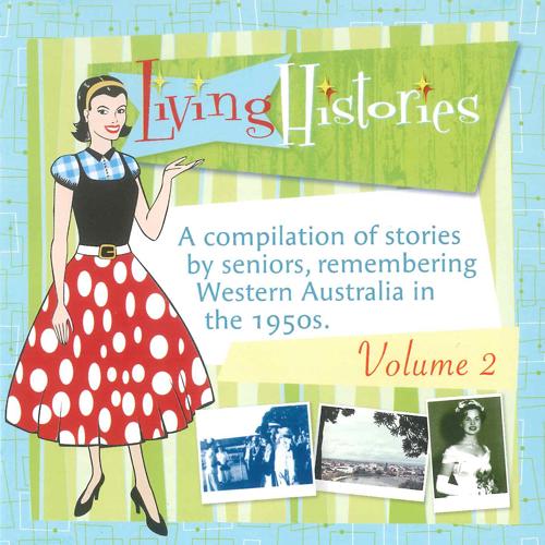 Living Histories Volume 2 published