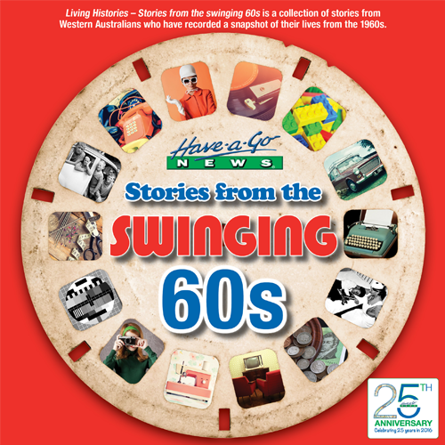 Stories from the Swinging 60s: Living Histories Volume 3 Published