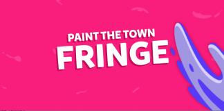 Paint the Town Fringe